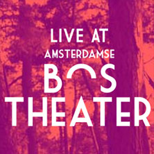 Live at Amsterdamse Bostheater