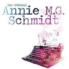 Was getekend, Annie M.G. Schmidt - Tickets