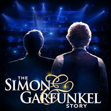 The Simon & Garfunkel Story - Tickets