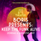 Live At Amsterdamse Bostheater: BORIS PRESENTS: KEEP THE FUNK ALIVE