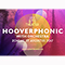 Live At Amsterdamse Bostheater: HOOVERPHONIC WITH ORCHESTRA