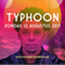 Live At Amsterdamse Bostheater: TYPHOON