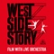 West Side Story Film with live Orchestra