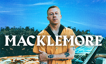 Macklemore - Tickets